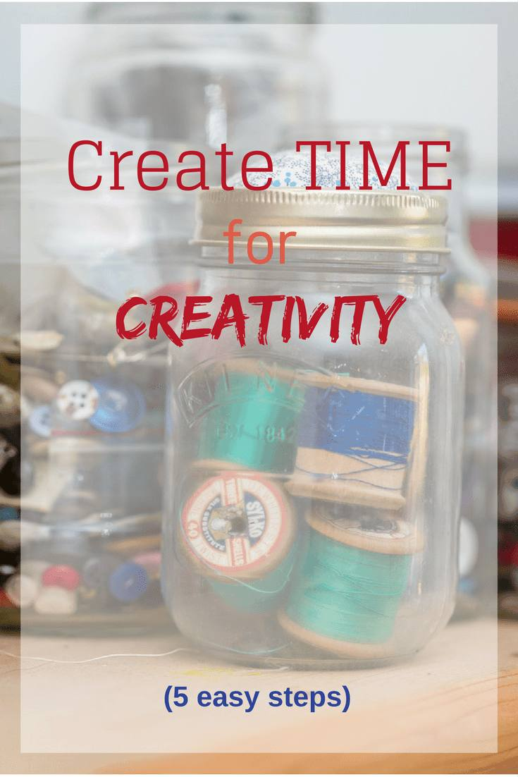 Wishing to find time for creativity in your busy life? Find time in your schedule with these five easy steps