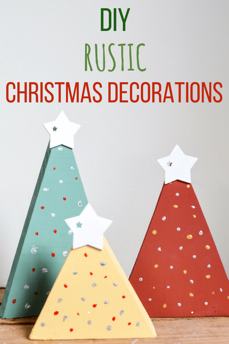 DIY Rustic Christmas Decorations- Transform Wood Offcuts 2