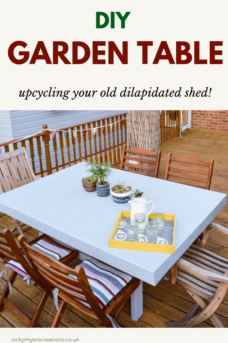 Learn how to make a DIY garden table using your old garden shed - step by step tutorial to create this fabulous homemade wooden table #DIYgardenfurniture #outdoortable