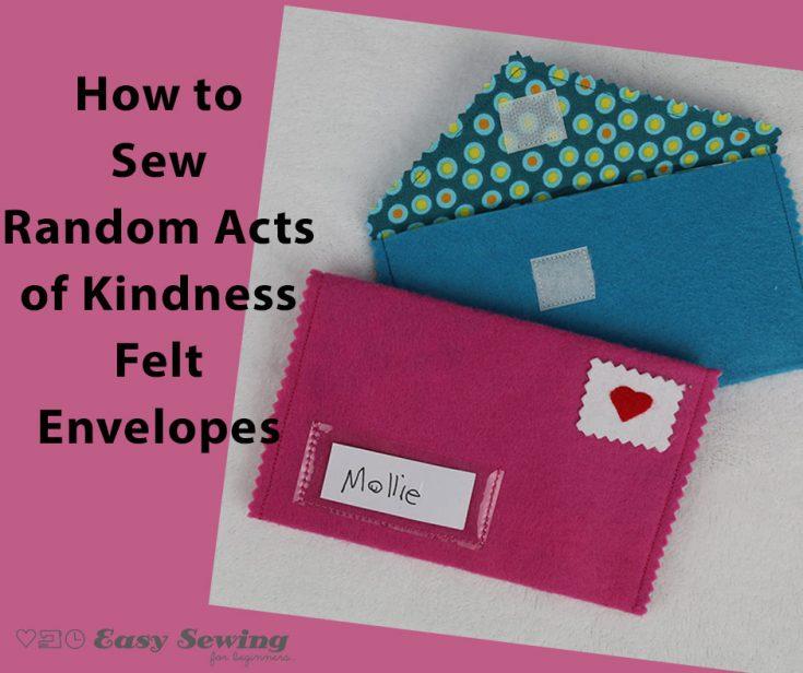 Random Acts of Kindness Felt Envelopes